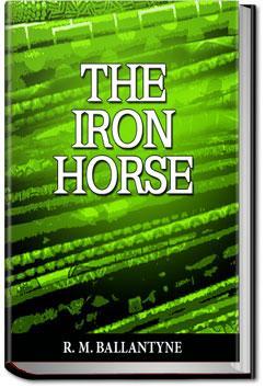 The Iron Horse | R. M. Ballantyne