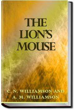 The Lion's Mouse | C. N. Williamson and A. M. Williamson