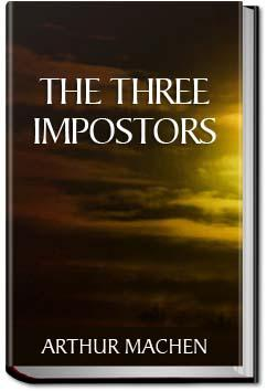 The Three Impostors | Arthur Machen