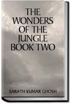 The Wonders of the Jungle - Book 2 | Sarath Kumar Ghosh