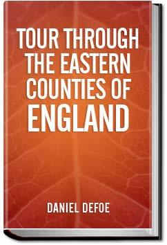 Tour Through Eastern Counties of England | Daniel Defoe