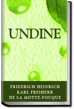 Undine - Children Series | Friedrich de La Motte-Fouqué