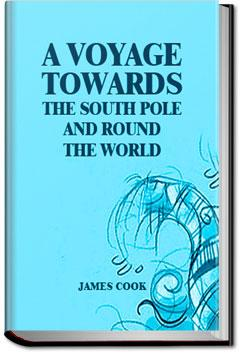 A Voyage Towards the South Pole and Round the World - Volume 2 | James Cook