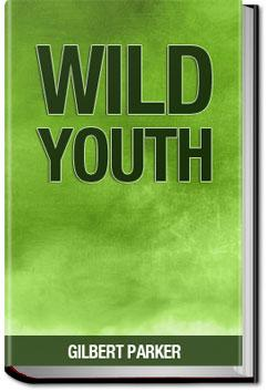 Wild Youth | Gilbert Parker