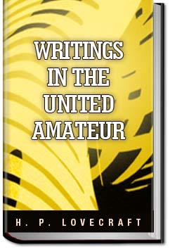 Writings in the United Amateur   H. P. Lovecraft
