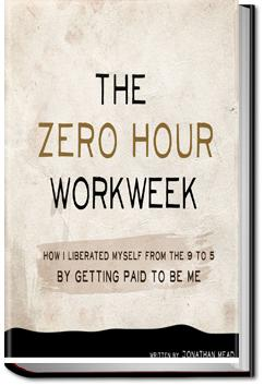 The Zero Hour Workweek | Jonathan Mead